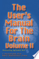 The User S Manual For The Brain Volume Ii