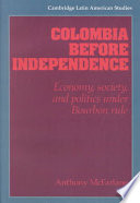 Colombia Before Independence