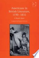 Americans in British Literature  1770   1832
