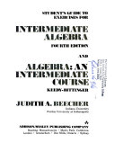 Student s guide to exercises for Intermediate algebra  fourth edition