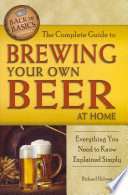 download ebook the complete guide to brewing your own beer at home: everything you need to know explained simply pdf epub