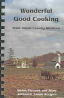 Wonderful Good Cooking From Amish Country Kitchens