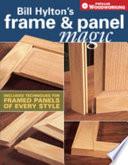 Bill Hylton s Frame   Panel Magic