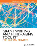 Grant Writing and Fundraising Tool Kit for Human Services