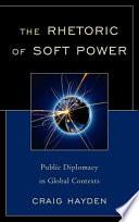 The Rhetoric of Soft Power