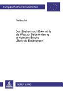 Das Streben nach Erkenntnis als Weg zur Selbsterl  sung in Hermann Brochs  Tierkreis Erz  hlungen
