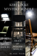 download ebook keri locke mystery bundle: a trace of death (#1), a trace of murder (#2), and a trace of vice (#3) pdf epub
