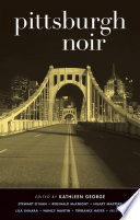 Pittsburgh Noir The Fictional Citizens Populating The
