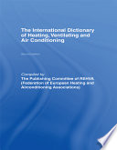 International Dictionary of Heating  Ventilating and Air Conditioning