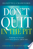Don t Quit in the Pit