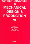 Current Advances in Mechanical Design and Production VI