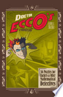 Doctor Ecco s Cyberpuzzles  36 Puzzles for Hackers and Other Mathematical Detectives