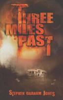 Three Miles Past Book PDF