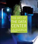 The Art of the Data Center