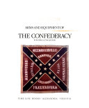Arms and Equipment of the Confederacy Book PDF