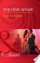 The Heir Affair  Mills   Boon Desire   Las Vegas Nights  Book 6