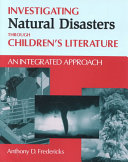 Investigating Natural Disasters Through Children s Literature