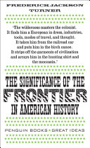 The Significance Of The Frontier In American History book