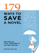 179 Ways to Save a Novel Your Fiction Writing In Peril? Based On