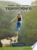 Be Ye Transformed The Recreated Being 1