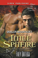 Little Spitfire  Dragon Mountain 1   Siren Publishing Classic Manlove