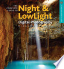 The Complete Guide to Night   Lowlight Digital Photography