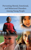 Preventing Mental Emotional And Behavioral Disorders Among Young People