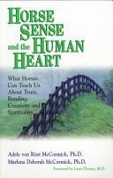 Horse Sense And The Human Heart