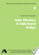Cable Vibrations in Cable stayed Bridges