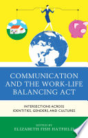 Communication And The Work Life Balancing Act