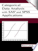 Categorical Data Analysis With Sas and Spss Applications