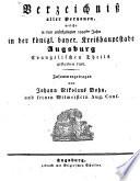 Verzeichniß aller Personen, welche in dem zurückgelegten ... Jahre in der königl. bayer. Kreishauptstadt Augsburg Evangelischen Theils gestorben sind