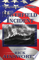 Thunder and Storm: The Haverfield Incident