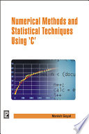Numerical Methods and Statistical Techniques Using  C