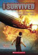 I Survived the Hindenburg Disaster  1937