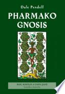 Pharmako/Gnosis