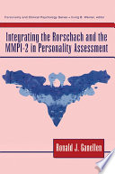 Integrating the Rorschach and the MMPI 2 in Personality Assessment