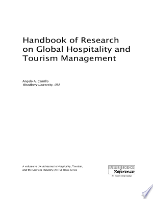 Handbook of Research on Global Hospitality and Tourism Management - ISBN:9781466686076
