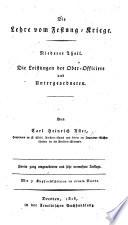 Die Lehre vom Festung Kriege  Niederer Theil  Die Leistungen der Ober Officiere und Untergeordneten     Zweite     sehr vermehrte Auflage  etc