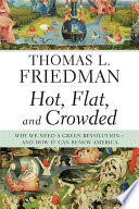 Hot, Flat, and Crowded
