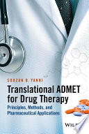 Translational ADMET for Drug Therapy