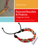 Paracord Bracelets   Projects  A Beginners Guide  Mastering Paracord Bracelets   Projects Now