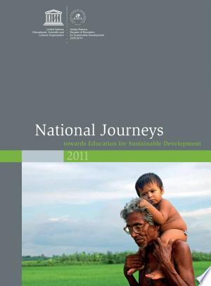 National Journeys 2011: Towards Education for Sustainable Development - ISBN:9789231041969