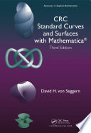 CRC Standard Curves and Surfaces with Mathematica  Third Edition