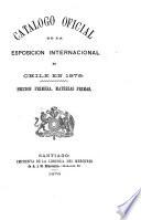 Catalogo oficial de la Esposicion internacional de Chile en 1875