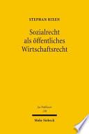 Sozialrecht als öffentliches Wirtschaftsrecht
