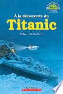 la d  couverte du Titanic