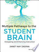 Multiple Pathways to the Student Brain