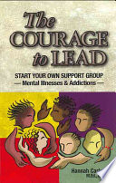 The Courage To Lead Mental Illnesses Addictions