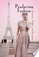 Producing Fashion
